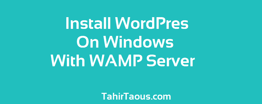 How To Install WordPress On Windows 7